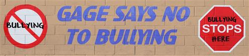 Gage Says no to Bullying