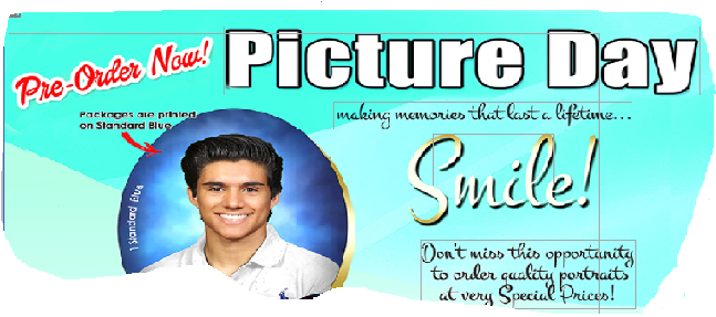 PICTURE DAY - August 18 and 19 (8:00 am -12:00 pm)